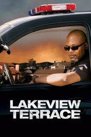 Lakeview Terrace (2008) : แอบจ้องภัยอำมหิต