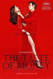 เงินบาปสาปเสน่หา, เดอะ เทสต์ ออฟ มันนี่ The Taste of Money (2012)